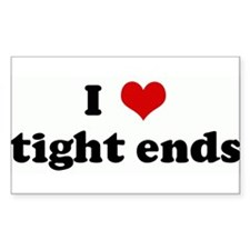 I Love tight ends Rectangle Decal