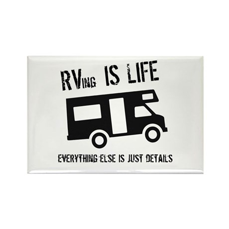 RVing is Life Rectangle Magnet