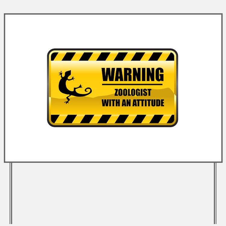 Warning Zoologist Yard Sign