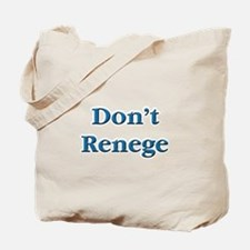 Don't Renege Euchre Tote Bag