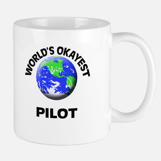 World's Okayest Pilot Mugs