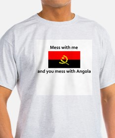 Mess with me and mess with An T-Shirt