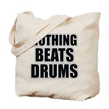 Nothing Beats Drums Tote Bag