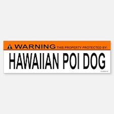 HAWAIIAN POI DOG Bumper Bumper Bumper Sticker