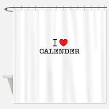 I Love CALENDER Shower Curtain