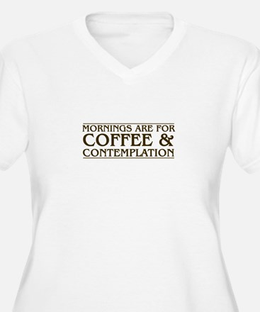 Mornings Are For Coffee and Cont Plus Size T-Shirt