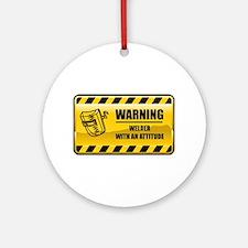 Warning Welder Ornament (Round)