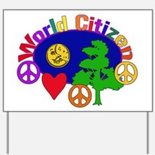 Citizen Of One World Yard Sign