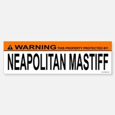 NEAPOLITAN MASTIFF Bumper Bumper Bumper Sticker