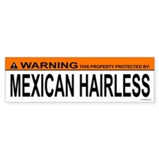 MEXICAN HAIRLESS Bumper Bumper Sticker