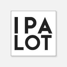 Ipa Lot. I Pee A Lot. Beer Humor. Sticker