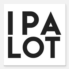 "Ipa Lot. I Pee A Beer Square Car Magnet 3"" X"