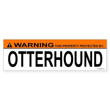 OTTERHOUND Bumper Sticker