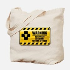 Warning Veterinary Assistant Tote Bag