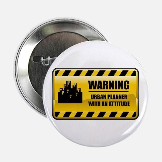 """Warning Urban Planner 2.25"""" Button"""