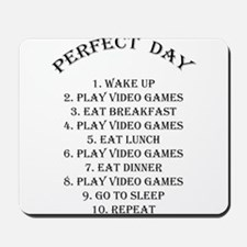 Perfect day Mousepad