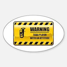 Warning Tuba Player Oval Decal
