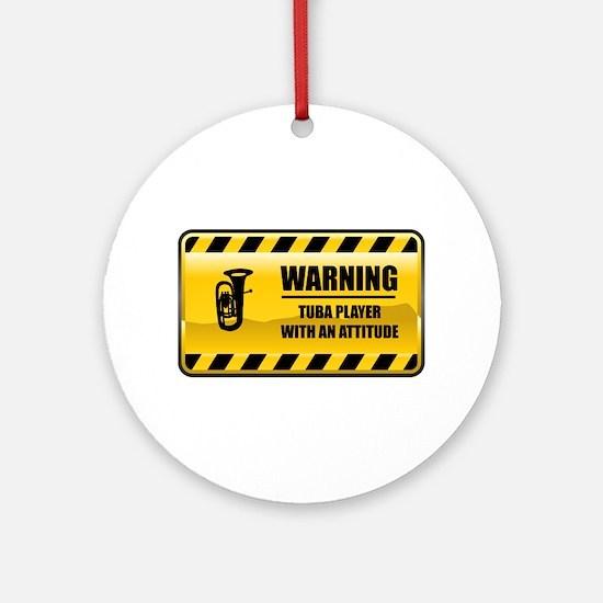 Warning Tuba Player Ornament (Round)