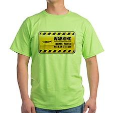Warning Trumpet Player T-Shirt