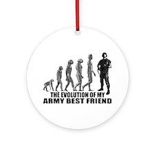 Evolution - My Army Best Friend Ornament (Round)