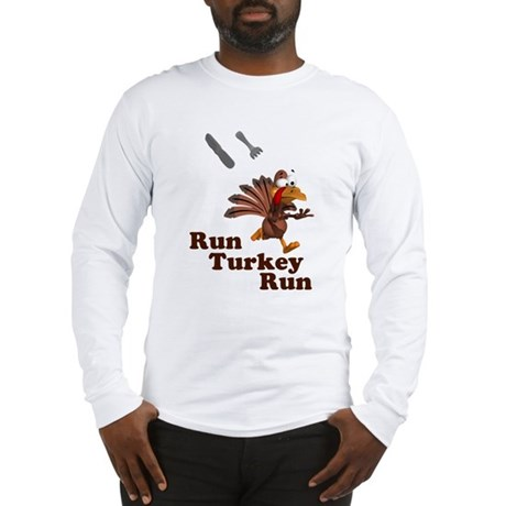 Run Turkey Run Thanksgiving Long Sleeve T-Shirt