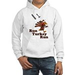 Run Turkey Run Thanksgiving Hooded Sweatshirt