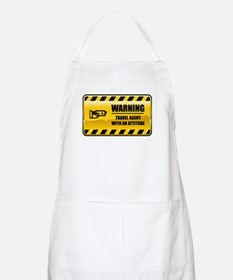 Warning Travel Agent BBQ Apron