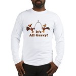 Wishbone It's All Gravy Thanksgiving Long Sleeve T