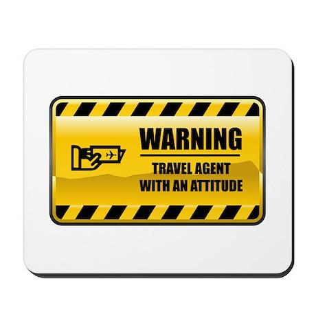 Warning Travel Agent Mousepad