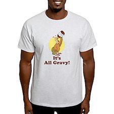 It's All Gravy Thanksgiving T-Shirt