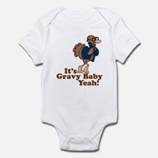It's Gravy Baby Yeah Thanksgiving Infant Bodysuit