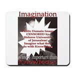 Imagination Mousepad