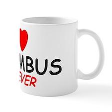 I Love Columbus Forever - Mug