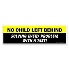 NCLB Solving Every Problem Bumper Bumper Sticker