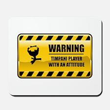 Warning TImpani Player Mousepad