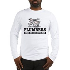 PLUMBERS CRACK Long Sleeve T-Shirt