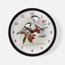 I love chickadees Wall Clock