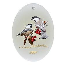I love chickadees Oval Ornament