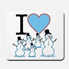I Love Snowmen Mousepad