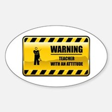 Warning Teacher Oval Decal