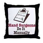 Funny Doctor Hand Surgeon Throw Pillow