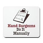 Funny Doctor Hand Surgeon Mousepad