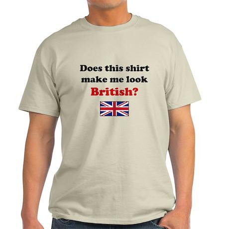 Make Me Look British T-Shirt by doesthisshirt