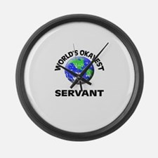 World's Okayest Servant Large Wall Clock