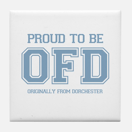 Proud To Be OFD Tile Coaster