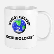 World's Okayest Sociobiologist Mugs