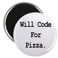 Will Code For Pizza Magnet