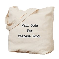 Will Code For Chinese Food Tote Bag