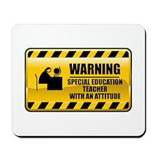 Warning Special Education Teacher Mousepad