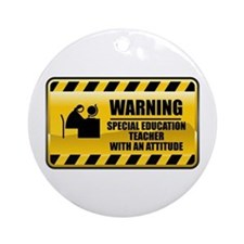 Warning Special Education Teacher Ornament (Round)